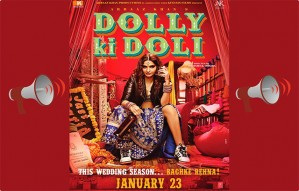 Dolly ki Doli: Movie Review