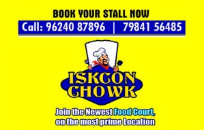 Book your stalls at the newest food court- Iskcon Chowk