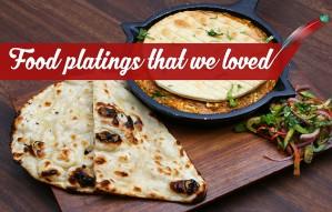 Food Platings that we loved!