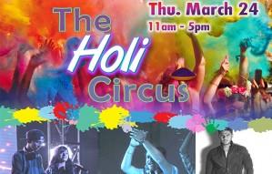 The Holi Circus at RAINBOW CAFE & SHEESHA LOUNGE