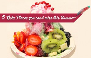 5 Gola places you cant miss this Summer!