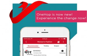 Experience the joy of Shopping with the latest version of ONEHOP
