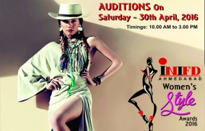 Audition for INIFD Ahmedabad's Women's Style Awards 2016