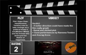 Movie Review: Maatr