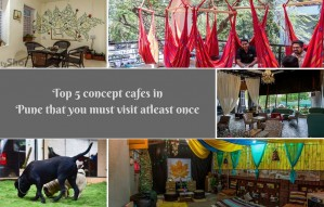 TOP 5 CONCEPT CAFES IN PUNE THAT ARE SIMPLY UNIQUE!