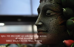 Upto 70% off on selected wear at SHREE BALAJI AGORA MALL