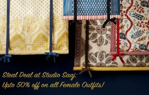 Steal Deal at Studio SAAJ: Upto 50% off on all Female Outfit