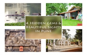 4 Hidden Gems & Beautiful Sights of Pune