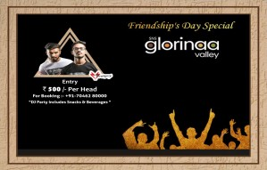 The Ultimate Party For Friendship's Day At Glorinaa Valley