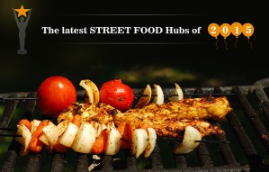 The STREET FOOD HUBS that you loved in 2015