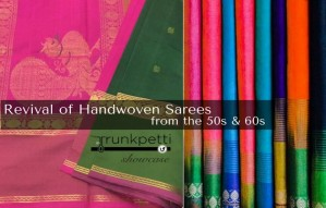 Revive the beauty of Handwoven Sarees from the 50s and 60s