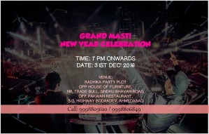 GRAND MASTI NEW YEAR bash by KALASH EVENTS is tomorrow!