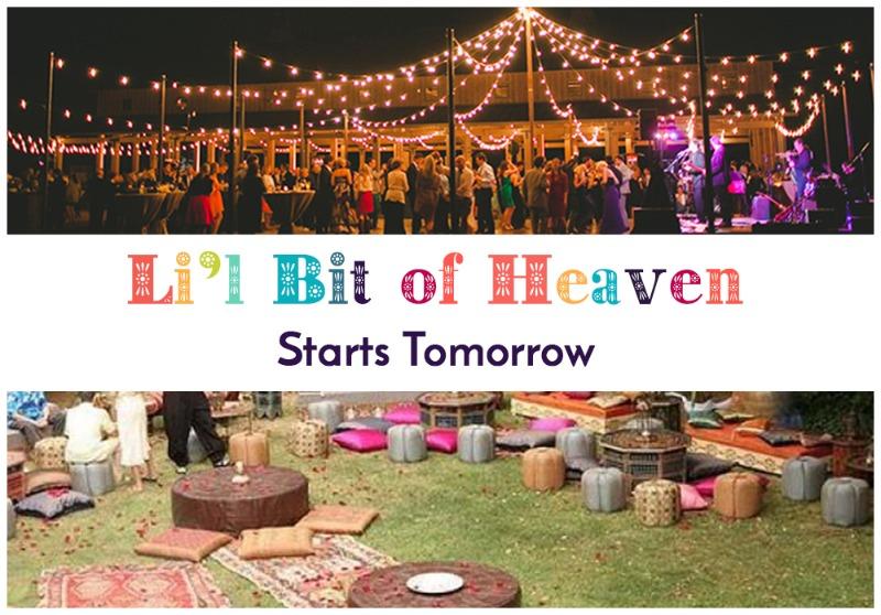 LIL BIT OF HEAVEN starts tomorrow!