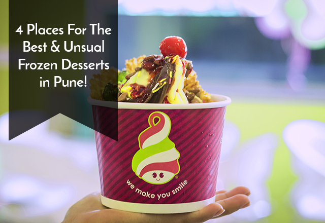 4 Places for the Best and Unusual Frozen Desserts in Pune