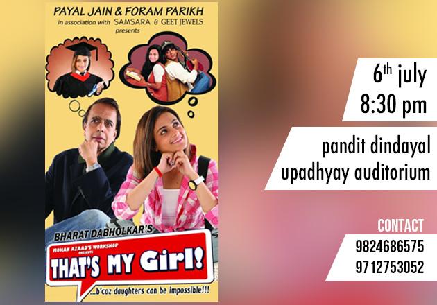 THAT'S MY GIRL, a play by Bharat Dabholkar