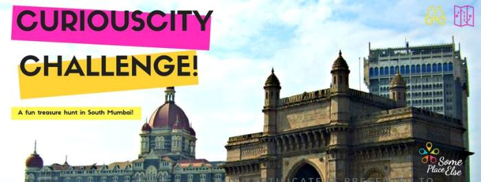 Know Enough about Mumbai?Participate in this City Hunt then!