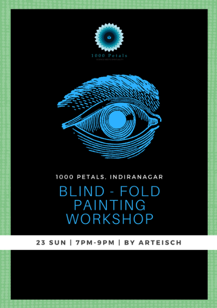 Bring Out Your Artist @ Blindfold Painting Workshop on 23rd!
