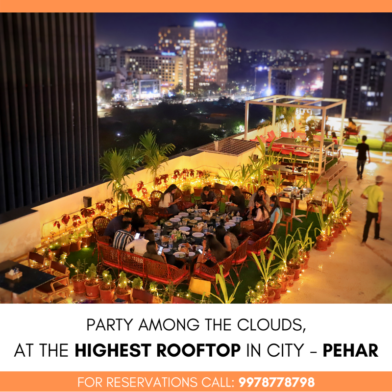 Party among the clouds, at the highest rooftop in city-Pehar