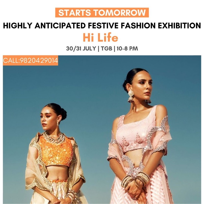 Starts Tomorrow Hi Life Fashion Exhibition