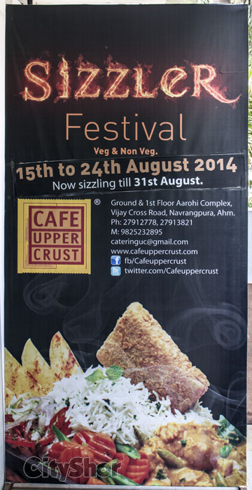 Sizzler Festival at Cafe Upper Crust