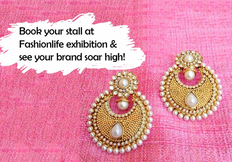 Showcase your brand @ Fashionlife | 25% off on stall booking