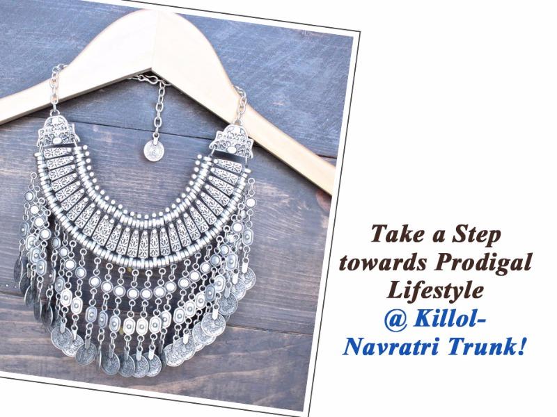 Take a Step towards Prodigal Lifestyle @ Killol