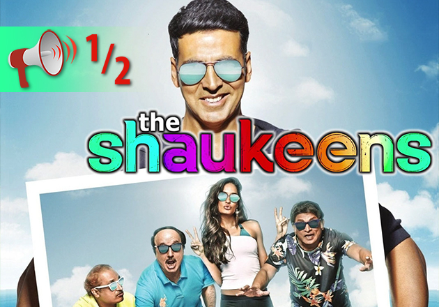 The Shaukeens: Movie Review