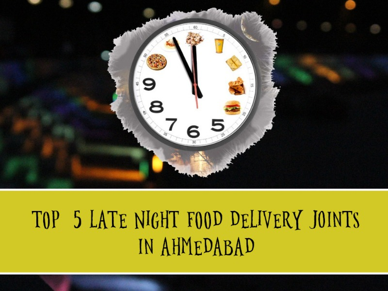 top 5 late night food delivery joints in ahmedabad. Black Bedroom Furniture Sets. Home Design Ideas