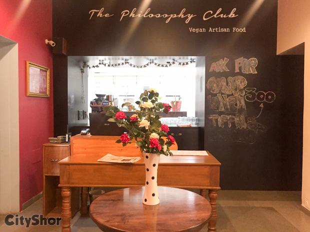 Offbeat decor & fine vegan food @ THE PHILOSOPHY CLUB
