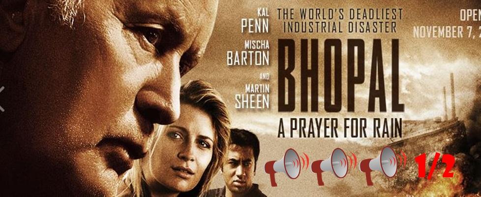 Bhopal - A Prayer for Rain: Movie Review