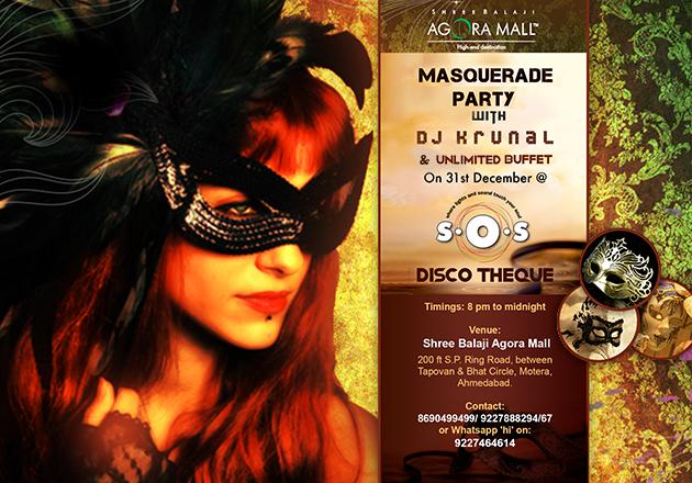 NEW YEAR MASQUERADE PARTY at Shree Balaji Agora Mall